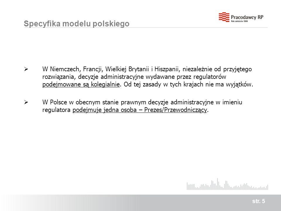 Specyfika modelu polskiego W Niemczech, Francji, Wielkiej Brytanii i Hiszpanii, niezależnie od przyjętego rozwiązania, decyzje administracyjne wydawan