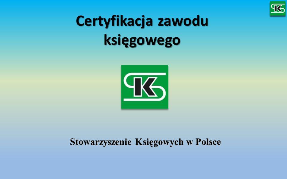 Certyfikacja zawodu księgowego Stowarzyszenie Księgowych w Polsce