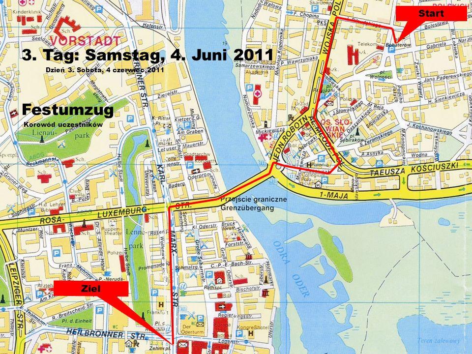 Start Ziel 3. Tag: Samstag, 4. Juni 2011 Dzień 3.