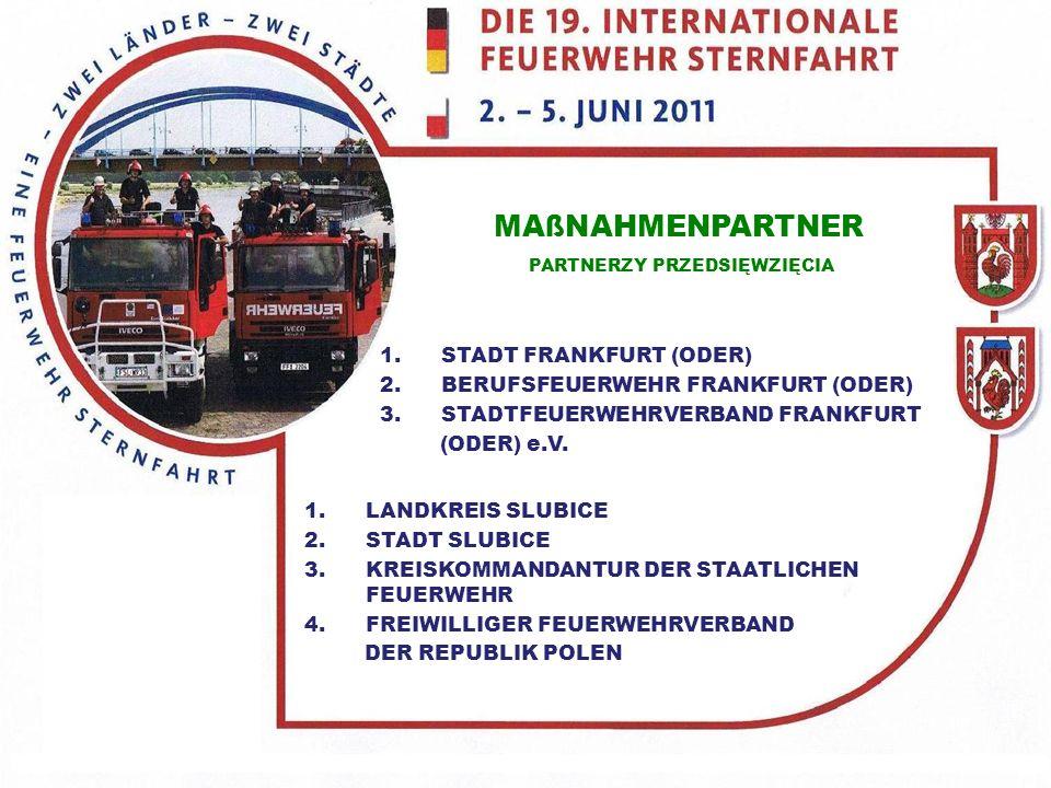 1.STADT FRANKFURT (ODER) 2.BERUFSFEUERWEHR FRANKFURT (ODER) 3.STADTFEUERWEHRVERBAND FRANKFURT (ODER) e.V.