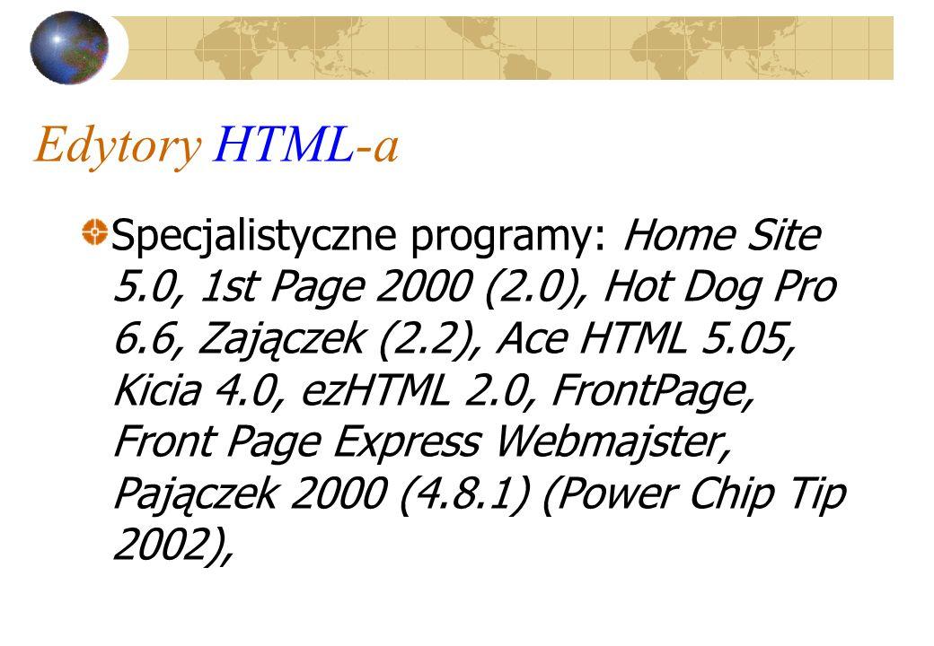 Formularze Otwarcie formularza: znacznik Parametr: Action – zawiera URL w postaci adresu mailto, lub programu, który w pewien sposób przetworzy wprowadzone do formularza informacje.