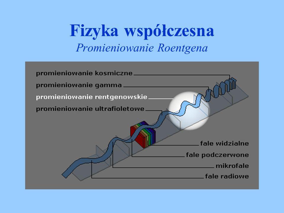 Promieniowanie rentgenowskie powstaje na dwóch drogach: jako promieniowanie hamowania w polu kulombowskim jąder atomów materiału anody - elektron jest wyhamowany i odbity przez atom, emitując przy tym energię w postaci promieniowania rentgenowskiego, Fizyka współczesna Promieniowanie Roentgena