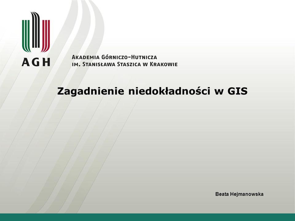 Analiza dokładności procesu wspomagania decyzji za pomocą narzędzi GIS Niedokładność danych : błędy pomiarowe: określanie błędu, szacowanie błędu, przenoszenie błędów, raporty o jakości danych Wpływ niedokładności danych w GIS na proces podejmowania decyzji (reguły decyzyjne) ????.