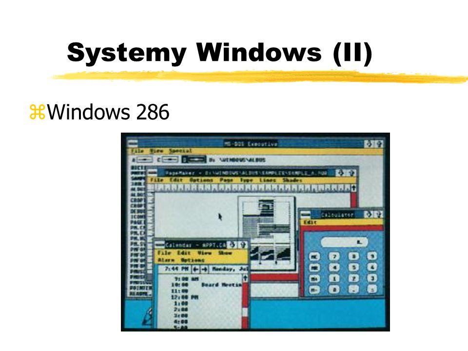 Systemy Windows (II) zWindows 286