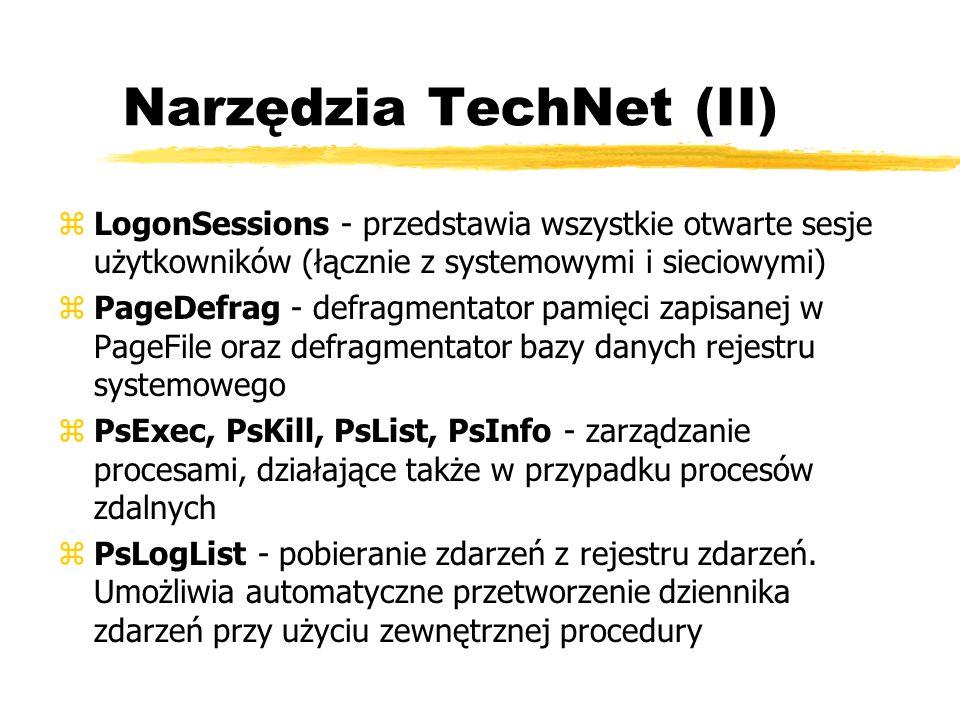 Narzędzia TechNet (II) zLogonSessions - przedstawia wszystkie otwarte sesje użytkowników (łącznie z systemowymi i sieciowymi) zPageDefrag - defragment