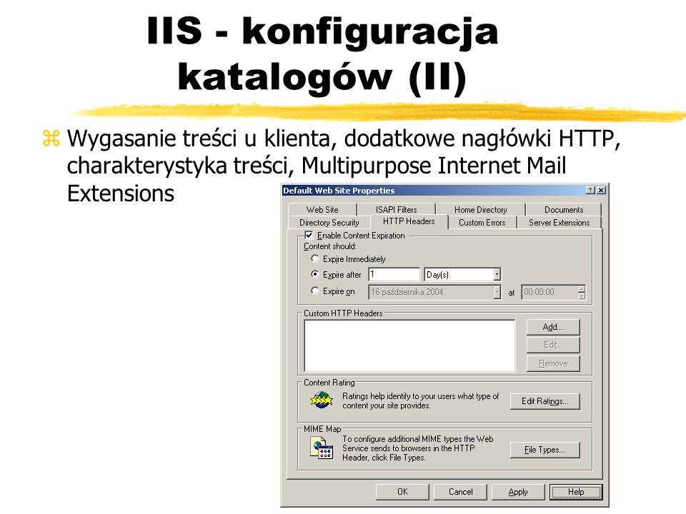IIS - konfiguracja katalogów (II) zWygasanie treści u klienta, dodatkowe nagłówki HTTP, charakterystyka treści, Multipurpose Internet Mail Extensions