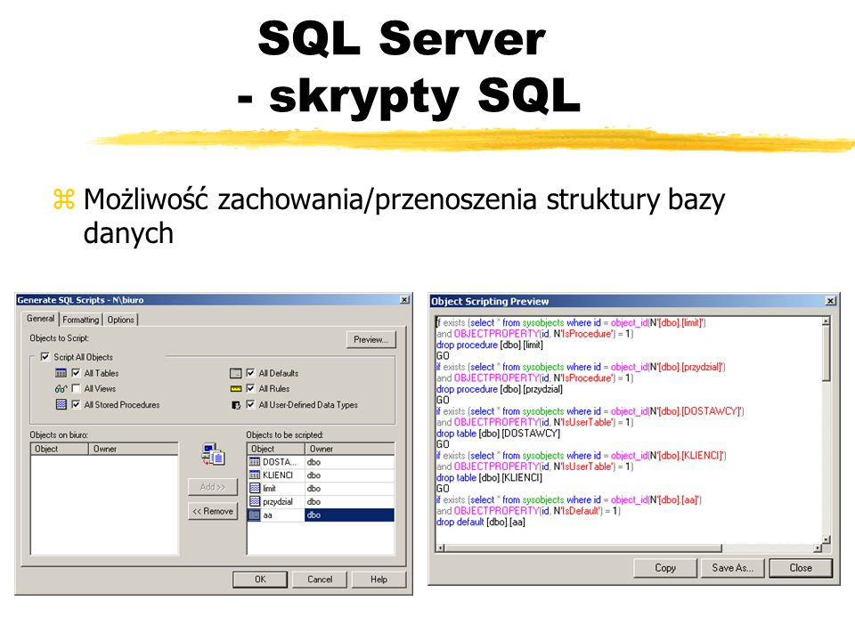 SQL Server - skrypty SQL zMożliwość zachowania/przenoszenia struktury bazy danych