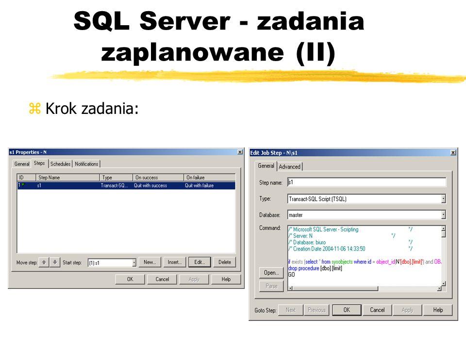 SQL Server - zadania zaplanowane (II) zKrok zadania: