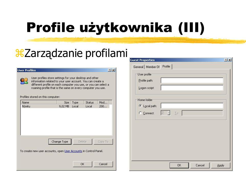 Profile użytkownika (III) zZarządzanie profilami