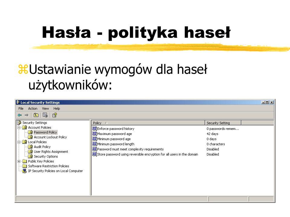 Hasła - polityka haseł zUstawianie wymogów dla haseł użytkowników: