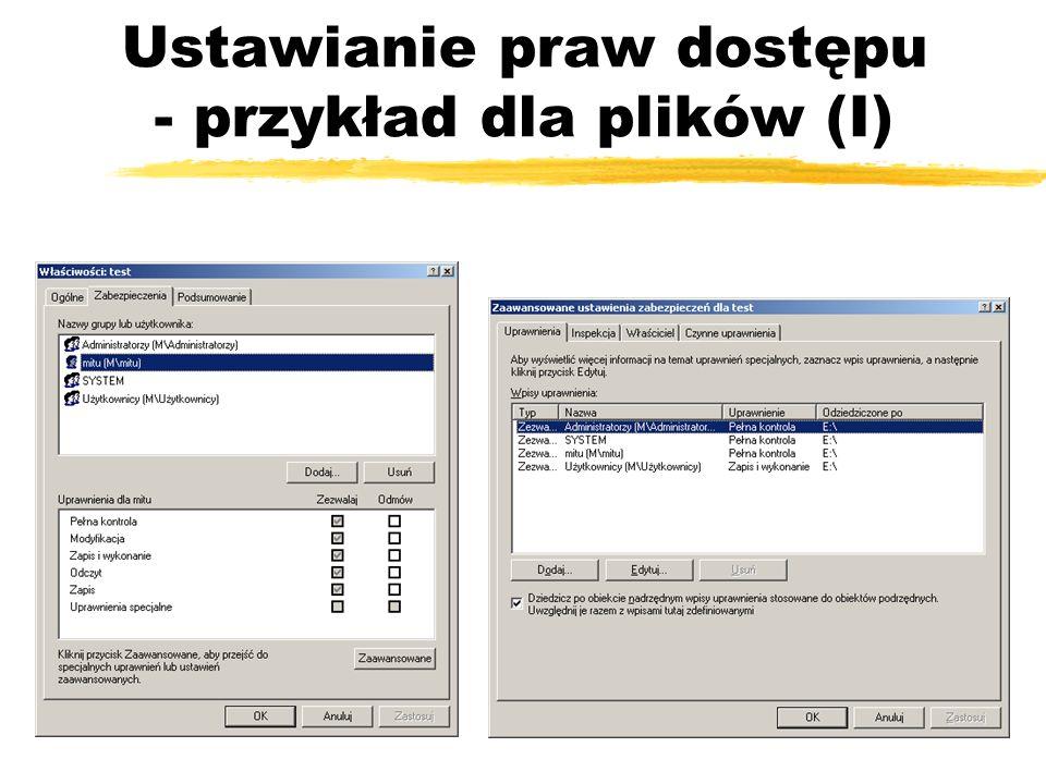Ustawianie praw dostępu - przykład dla plików (I)