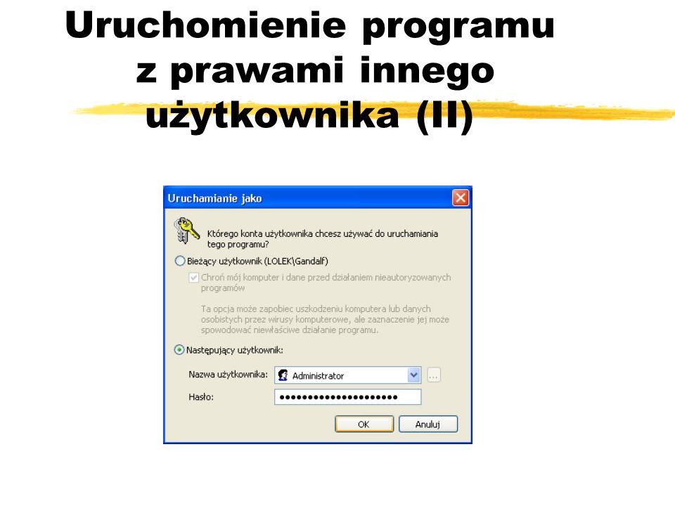 Uruchomienie programu z prawami innego użytkownika (II)