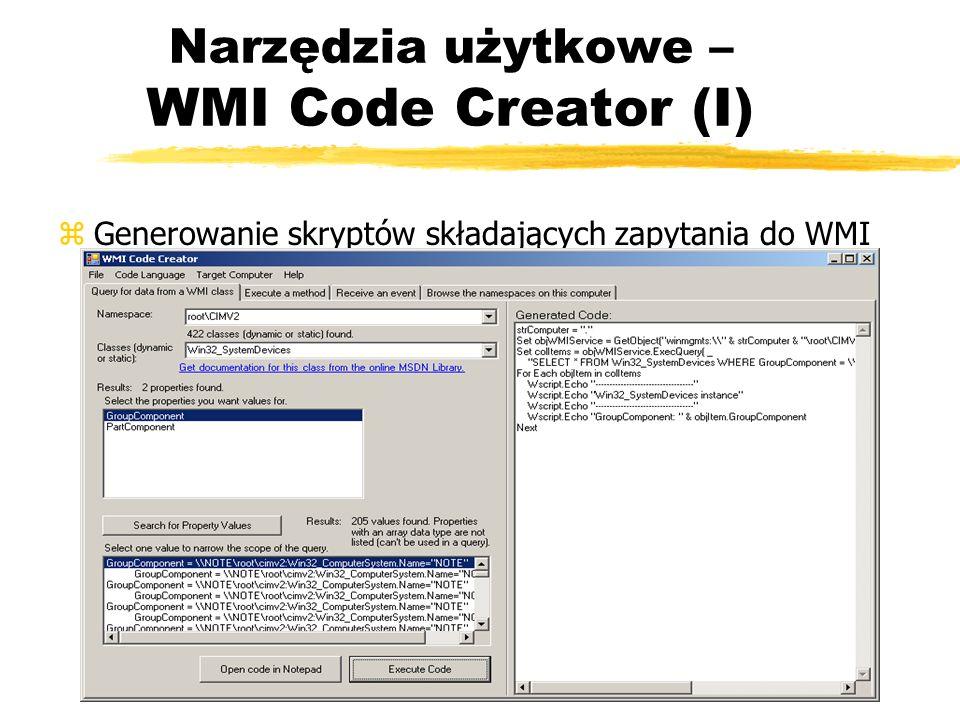 Narzędzia użytkowe – WMI Code Creator (I) zGenerowanie skryptów składających zapytania do WMI