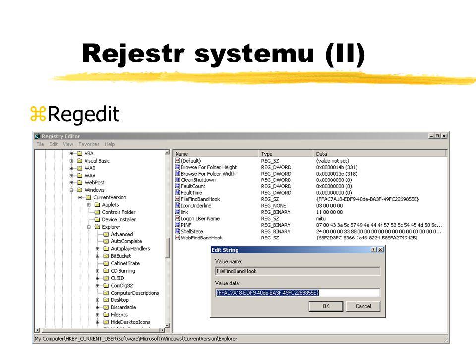 Rejestr systemu (II) zRegedit
