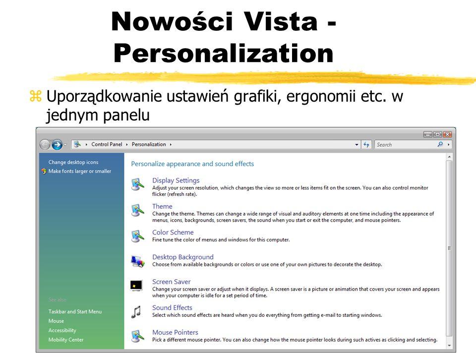 Nowości Vista - Personalization zUporządkowanie ustawień grafiki, ergonomii etc. w jednym panelu