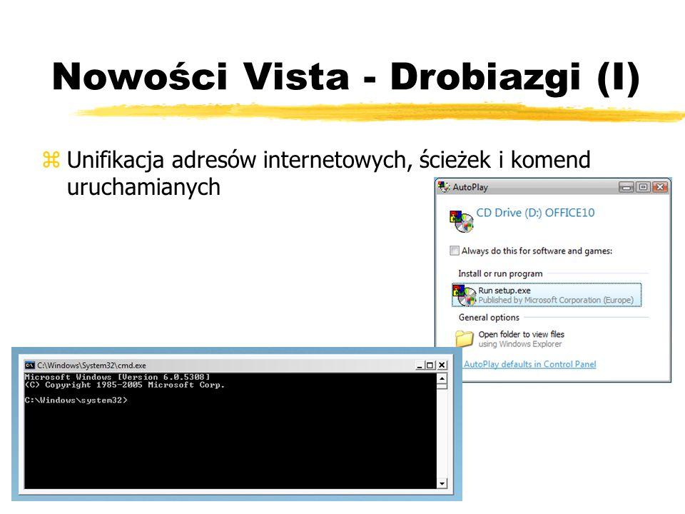Nowości Vista - Drobiazgi (I) zUnifikacja adresów internetowych, ścieżek i komend uruchamianych