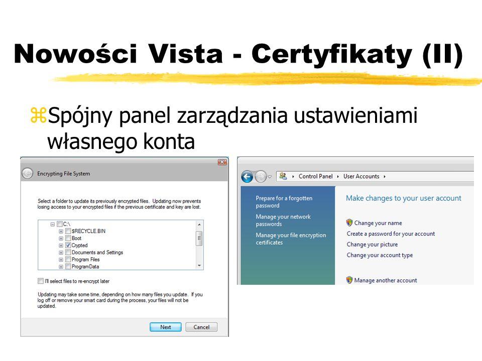 Nowości Vista - Certyfikaty (II) zSpójny panel zarządzania ustawieniami własnego konta