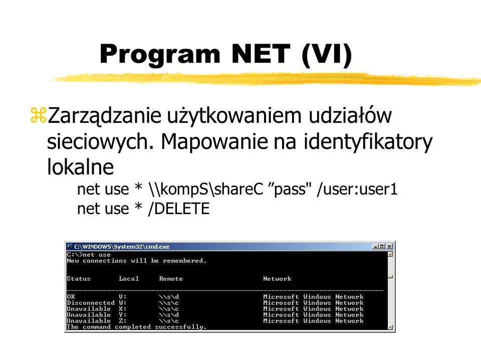 Program NET (VI) zZarządzanie użytkowaniem udziałów sieciowych. Mapowanie na identyfikatory lokalne net use * \\kompS\shareC pass