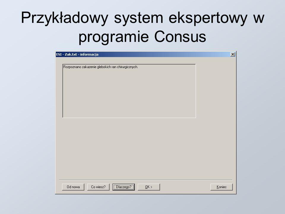 Przykładowy system ekspertowy w programie Consus