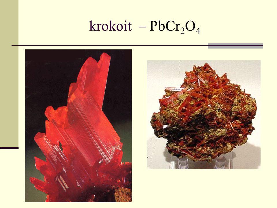 krokoit – PbCr 2 O 4