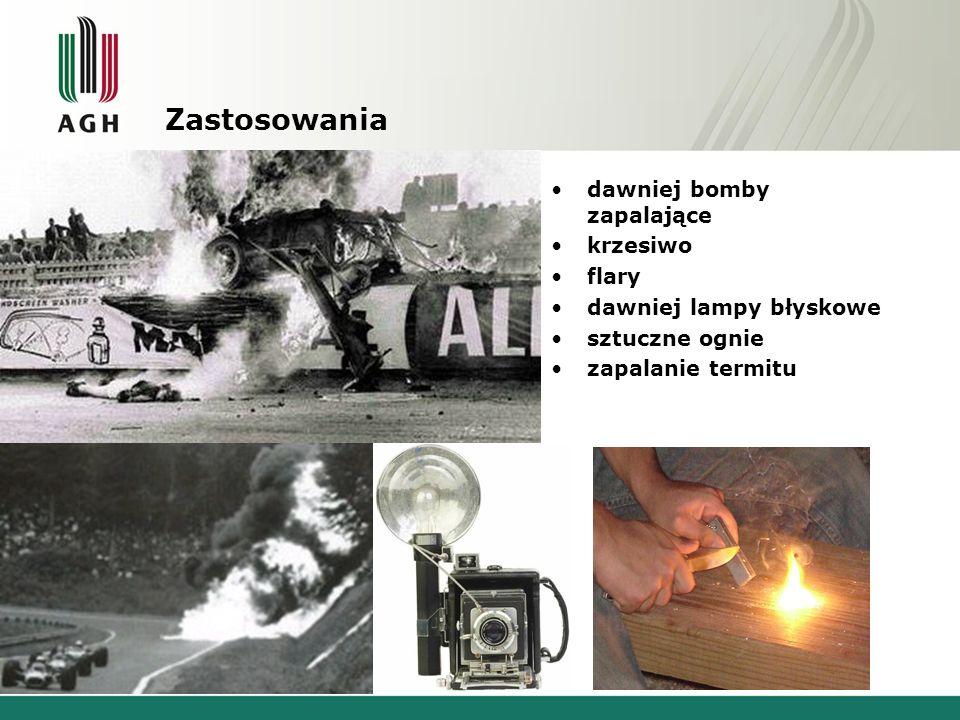 dawniej bomby zapalające krzesiwo flary dawniej lampy błyskowe sztuczne ognie zapalanie termitu Zastosowania