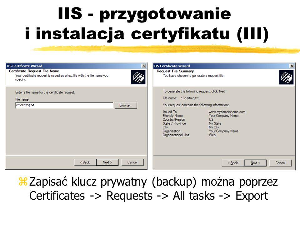 IIS - przygotowanie i instalacja certyfikatu (III) zZapisać klucz prywatny (backup) można poprzez Certificates -> Requests -> All tasks -> Export