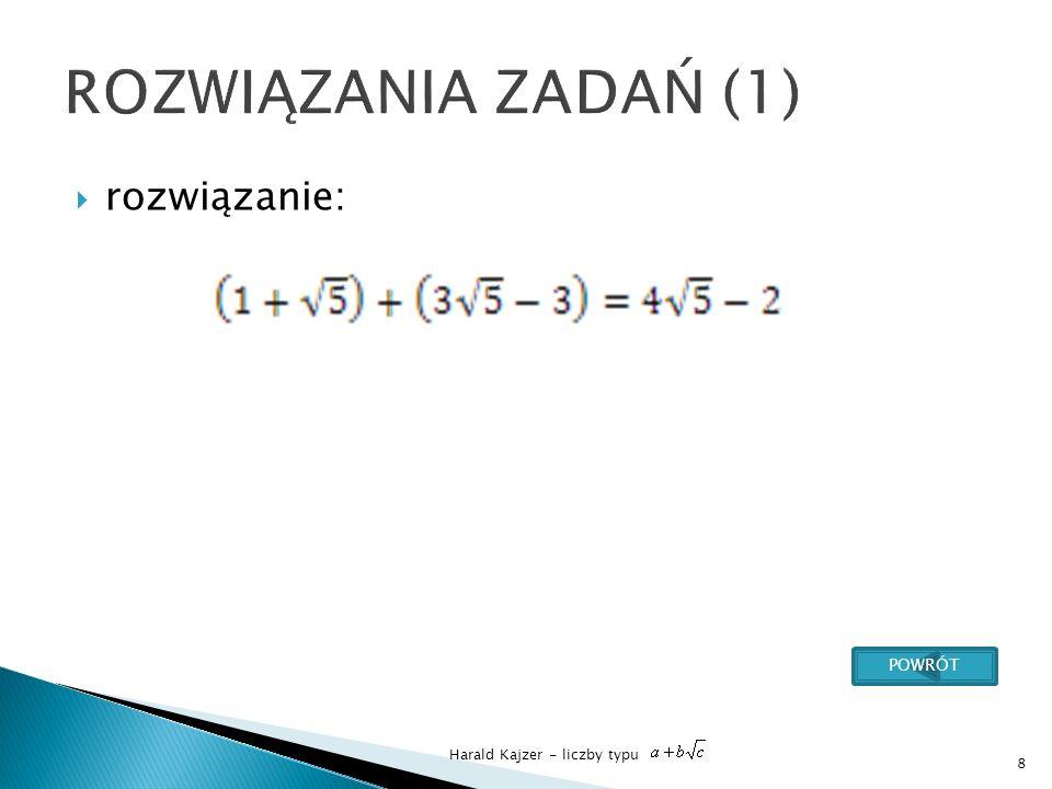 Harald Kajzer - liczby typu rozwiązanie: 9 POWRÓT