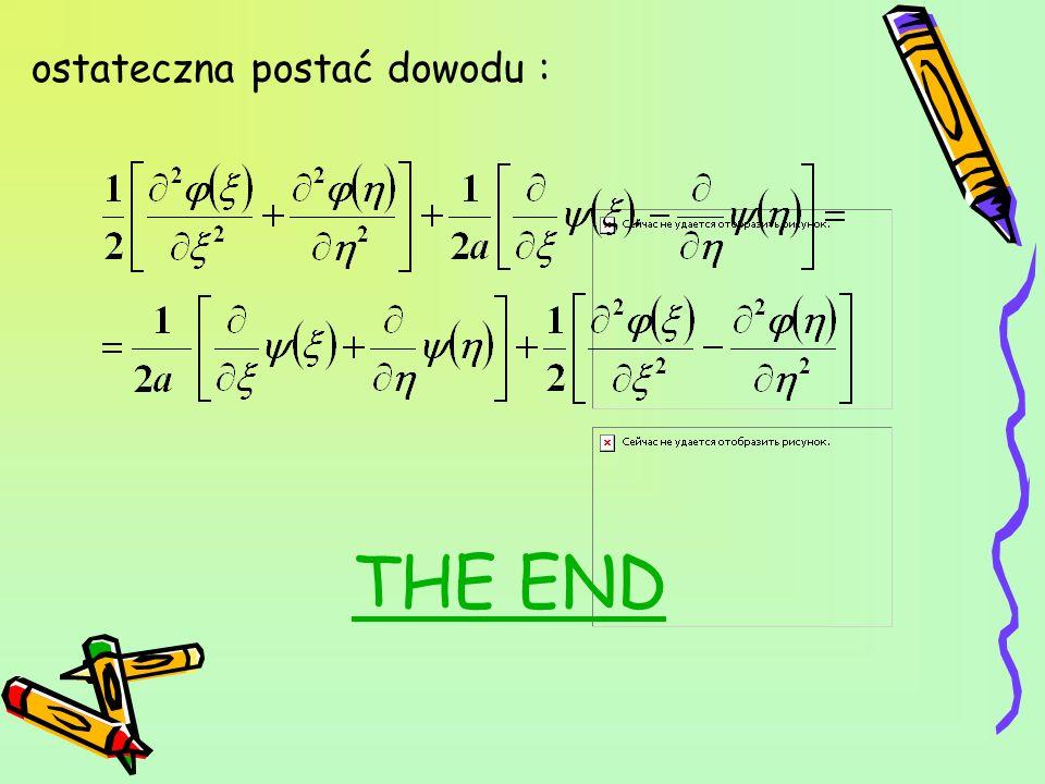 ostateczna postać dowodu : THE END