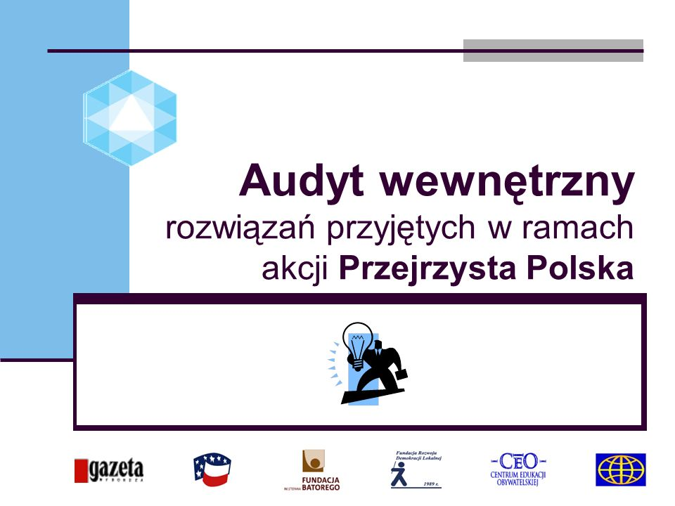 Audyt wewnętrzny rozwiązań przyjętych w ramach akcji Przejrzysta Polska