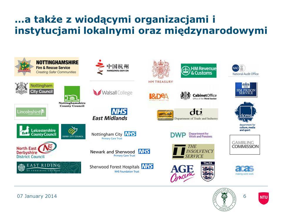 07 January 20146 …a także z wiodącymi organizacjami i instytucjami lokalnymi oraz międzynarodowymi