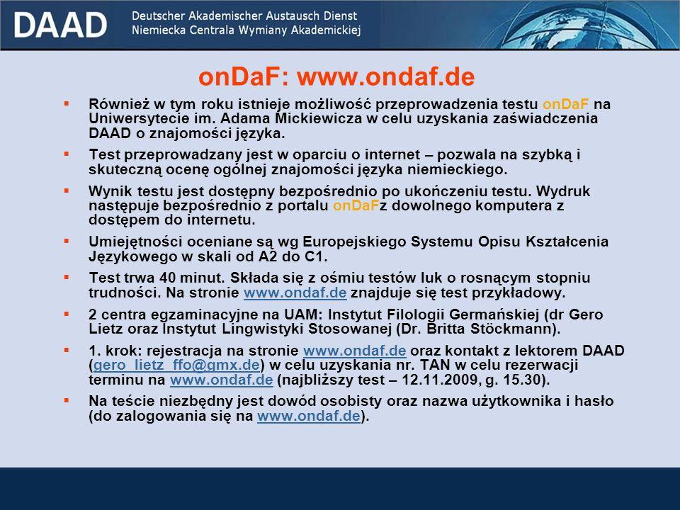 Zaświadczenie o znajomości języka niemieckiego Posiadacze jednego z certyfikatów: DSH, ZOP, GDS, KDS, DSD II, TestDaF (przynajmniej 4 punkty w każdej części testu), ÖSD C1, ÖSD C2, niemiecka lub austriacka matura (np.