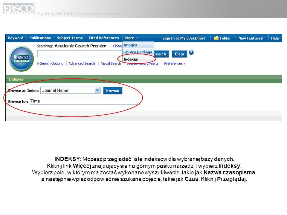INDEKSY: Możesz przeglądać listę indeksów dla wybranej bazy danych.