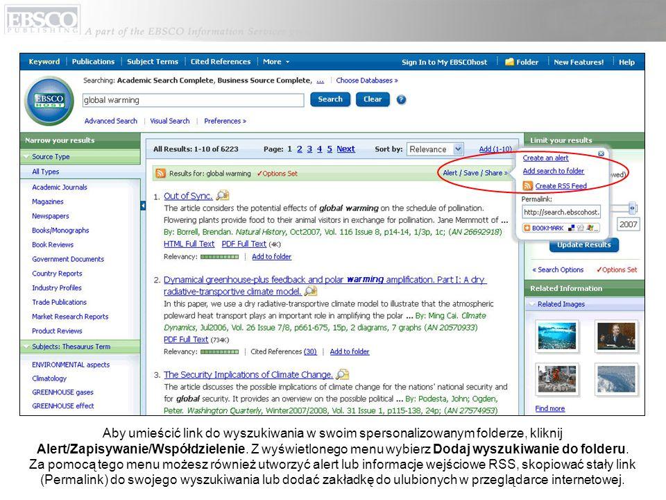 Aby umieścić link do wyszukiwania w swoim spersonalizowanym folderze, kliknij Alert/Zapisywanie/Współdzielenie.