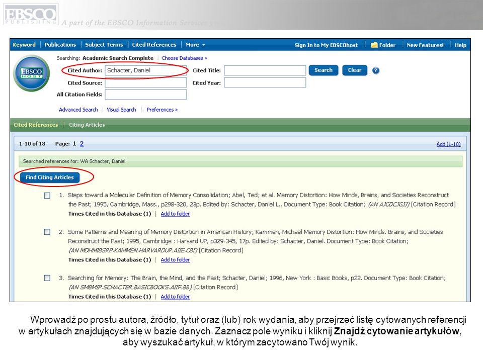 Wprowadź po prostu autora, źródło, tytuł oraz (lub) rok wydania, aby przejrzeć listę cytowanych referencji w artykułach znajdujących się w bazie danych.