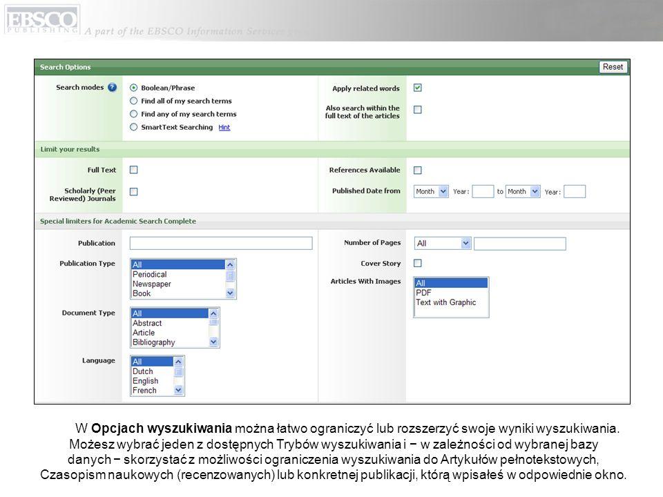 W Opcjach wyszukiwania można łatwo ograniczyć lub rozszerzyć swoje wyniki wyszukiwania.