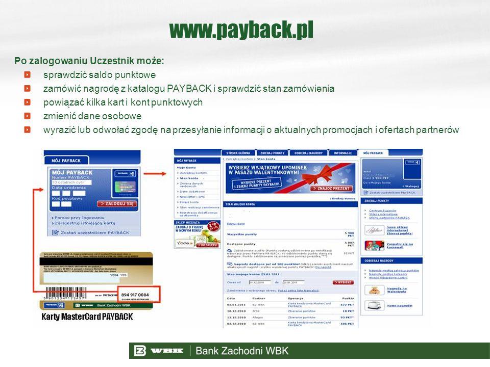Po zalogowaniu Uczestnik może: sprawdzić saldo punktowe zamówić nagrodę z katalogu PAYBACK i sprawdzić stan zamówienia powiązać kilka kart i kont punk