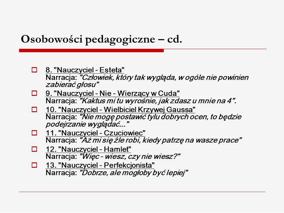 Osobowości pedagogiczne – cd. 8.