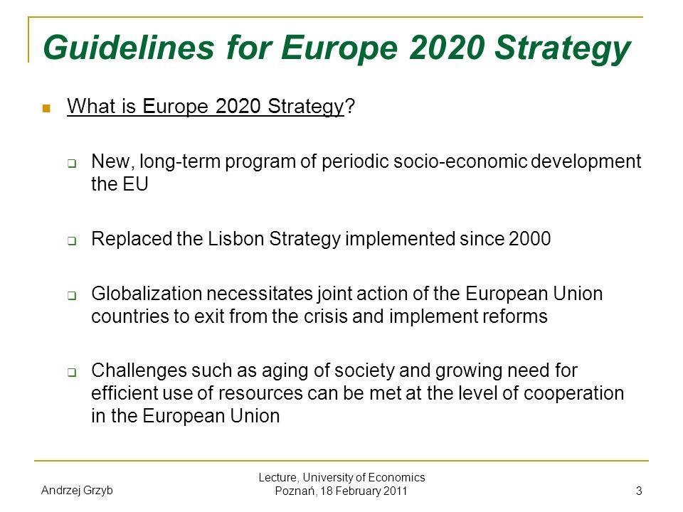 Sources: Rezolucja Parlamentu Europejskiego z dnia 16 lutego 2011 r.