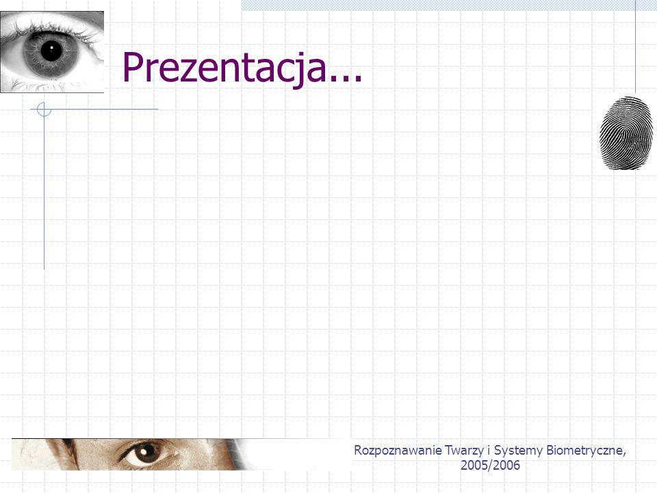 Rozpoznawanie Twarzy i Systemy Biometryczne, 2005/2006 Klasyfikacja wieloklasowa Przedstawienie problemu