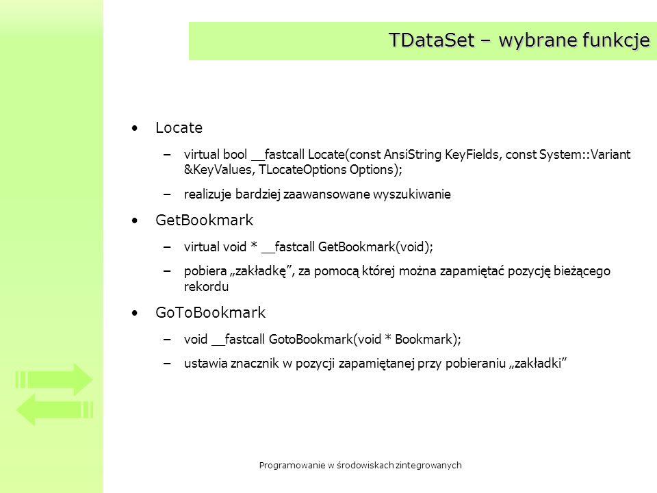 Programowanie w środowiskach zintegrowanych Przykładowy projekt Przykład korzystania z TDataSet Micro CRM
