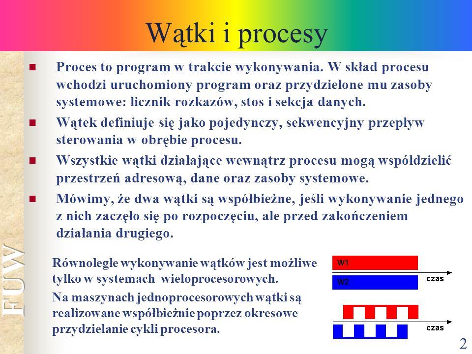 2 Wątki i procesy Proces to program w trakcie wykonywania. W skład procesu wchodzi uruchomiony program oraz przydzielone mu zasoby systemowe: licznik