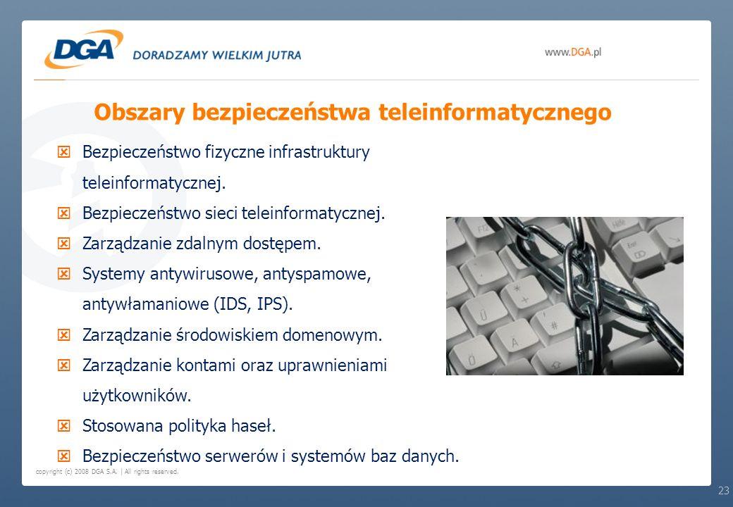 copyright (c) 2008 DGA S.A. | All rights reserved. Bezpieczeństwo fizyczne infrastruktury teleinformatycznej. Bezpieczeństwo sieci teleinformatycznej.