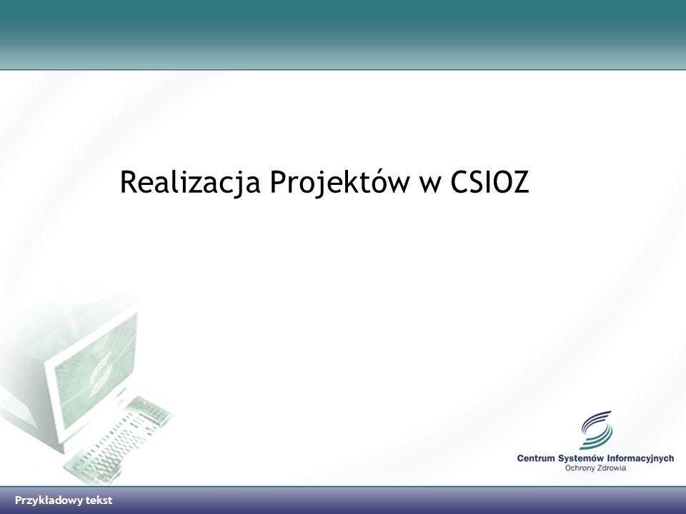 Realizacja Projektów w CSIOZ