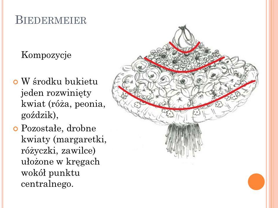 B IEDERMEIER Kompozycje W środku bukietu jeden rozwinięty kwiat (róża, peonia, goździk), Pozostałe, drobne kwiaty (margaretki, różyczki, zawilce) ułoż