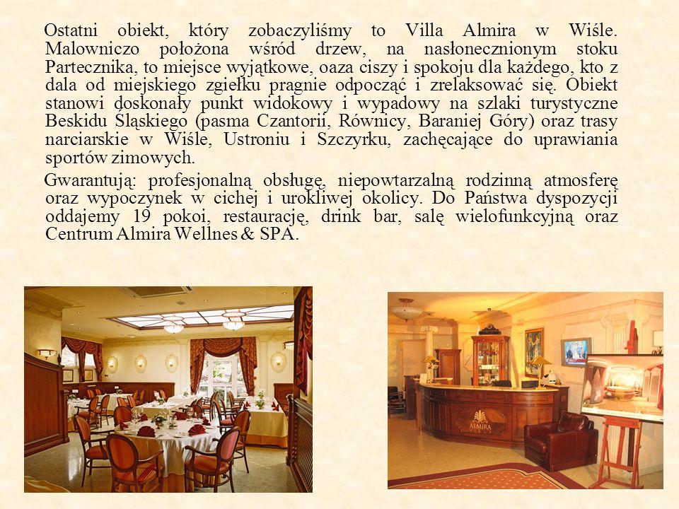 Ostatni obiekt, który zobaczyliśmy to Villa Almira w Wiśle.
