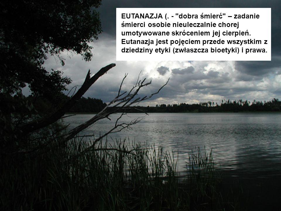 EUTANAZJA (. -