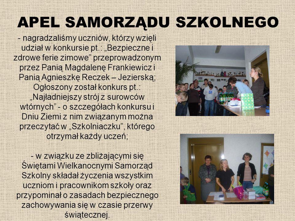 - nagradzaliśmy uczniów, którzy wzięli udział w konkursie pt.: Bezpieczne i zdrowe ferie zimowe przeprowadzonym przez Panią Magdalenę Frankiewicz i Pa
