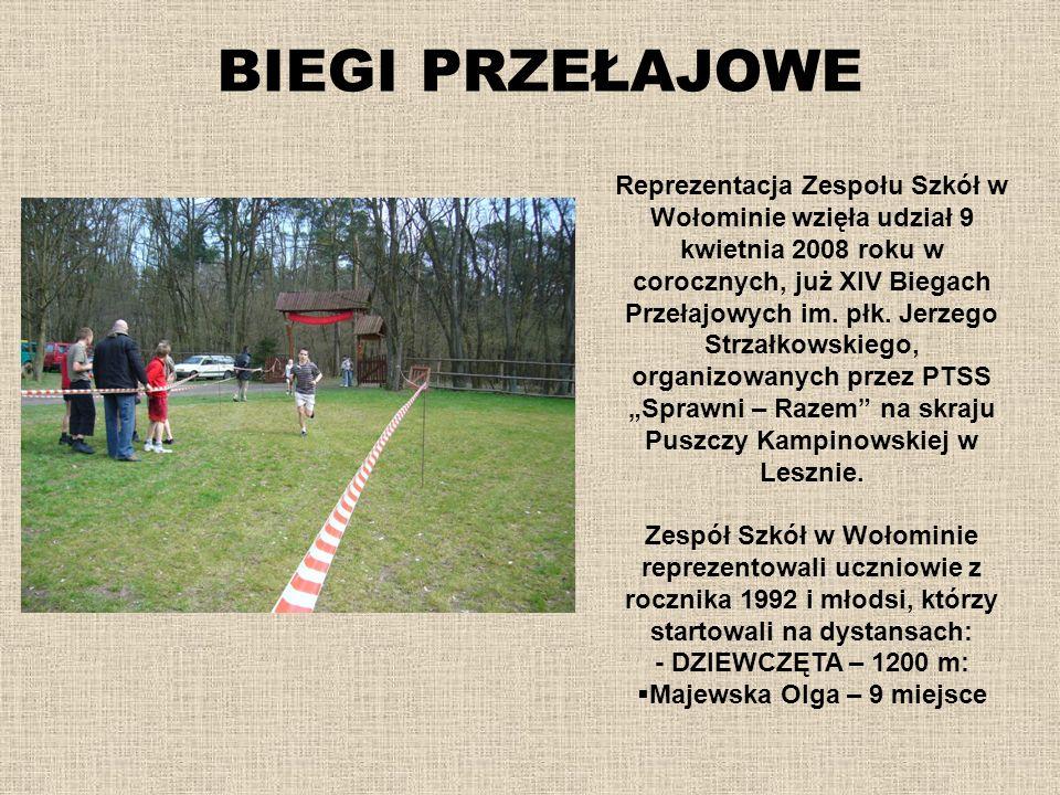 BIEGI PRZEŁAJOWE Reprezentacja Zespołu Szkół w Wołominie wzięła udział 9 kwietnia 2008 roku w corocznych, już XIV Biegach Przełajowych im. płk. Jerzeg