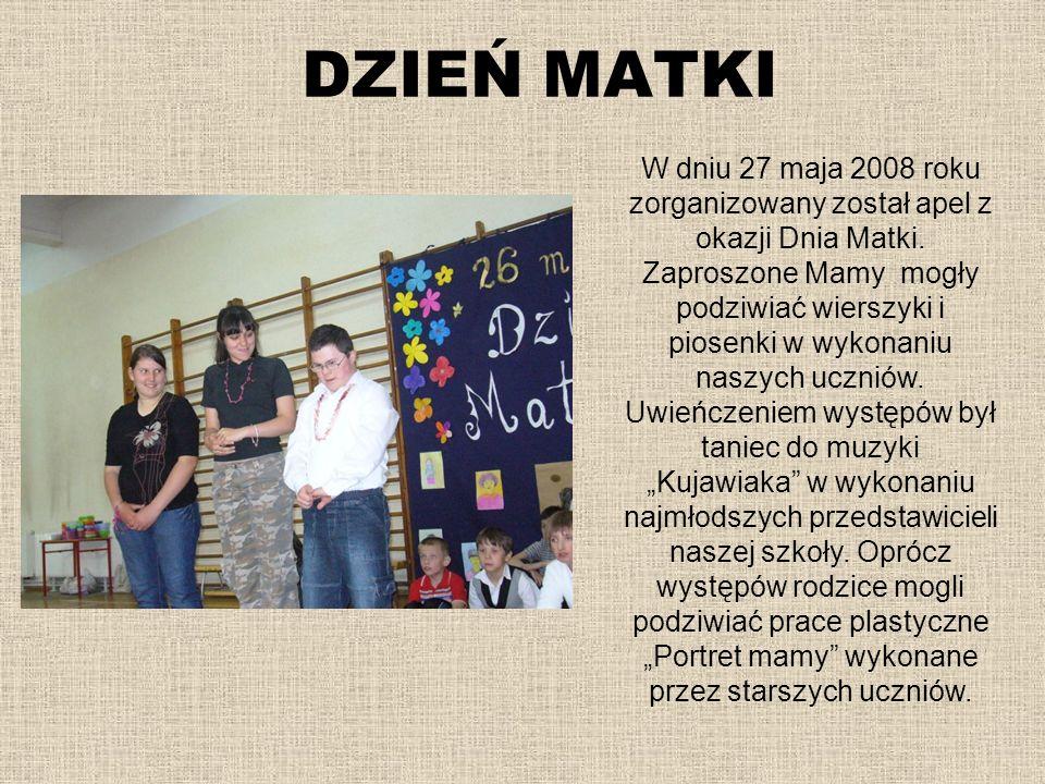 DZIEŃ MATKI W dniu 27 maja 2008 roku zorganizowany został apel z okazji Dnia Matki. Zaproszone Mamy mogły podziwiać wierszyki i piosenki w wykonaniu n