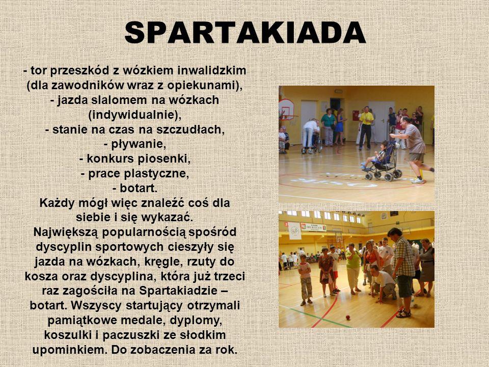 SPARTAKIADA - tor przeszkód z wózkiem inwalidzkim (dla zawodników wraz z opiekunami), - jazda slalomem na wózkach (indywidualnie), - stanie na czas na